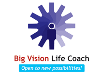 Big Vision LIfe Coach - Open to new possibilities